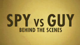 Episode 95 - Behind the Scenes of Spy Vs Guy