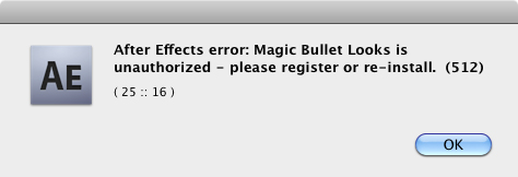 After Effects error: Product Is unauthorized - please register or re-install. (512) ( 25 :: 16 )